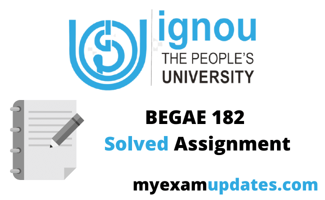 begae-182-solved-assignment